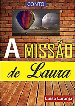 MEU CONTO - A MISSÃO DE LAURA