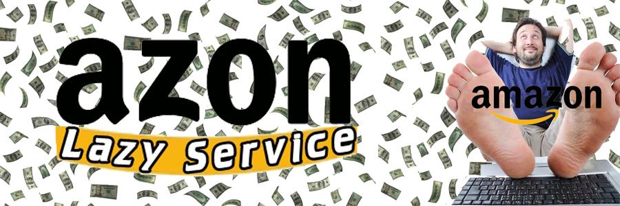 Lazy Azon Service