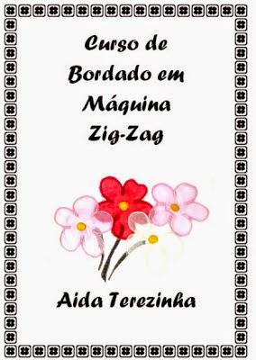 VENDE-SE APOSTILA DE BORDADOS EM MÁQUINA ZIG-ZAG - SEM BASTIDOR!