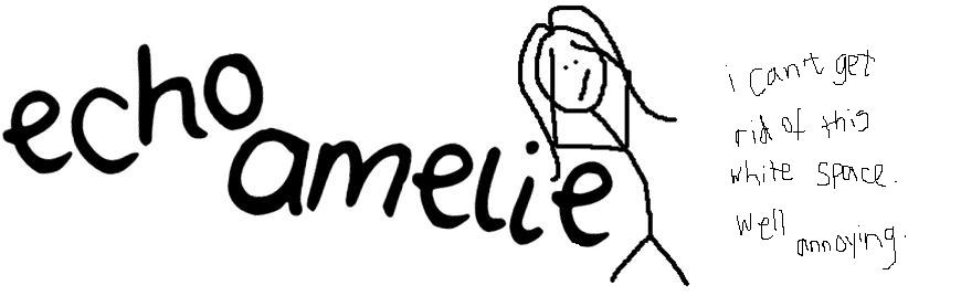 echo amelie