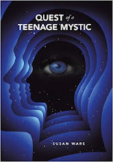 The Quest of a Teenage Mystic by Susan Ware