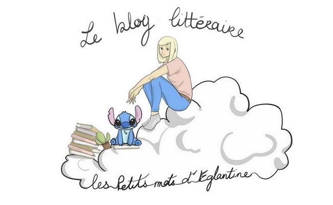 Les Petits Mots d'Eglantine - Blog littéraire