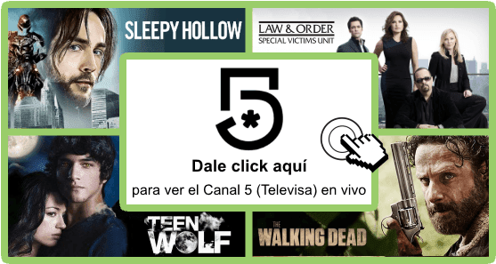 Click-aqui-para-ver-canal-5-en-vivo-online-gratis-Televisa