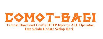 Comot Bagi Part 2  |  Config HTTP Injector All Operator
