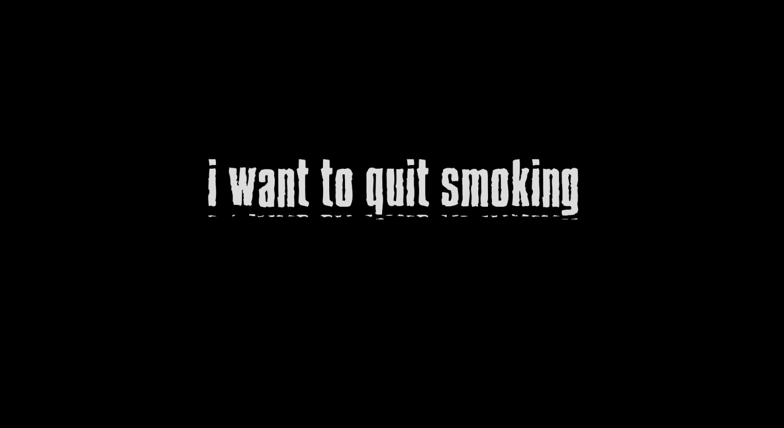 I want to quit smoking