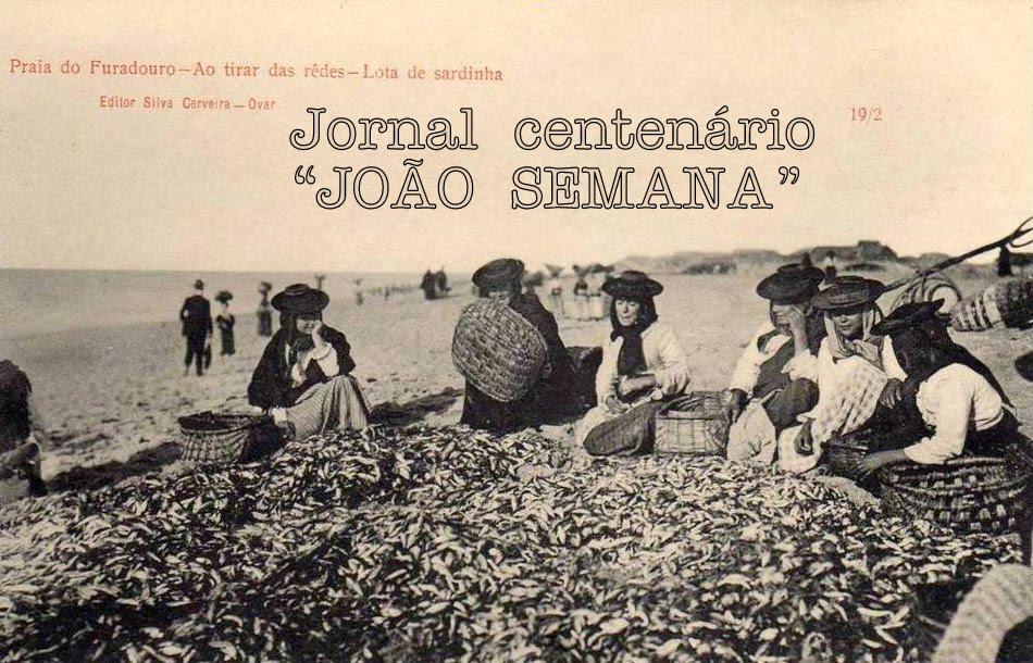 """OVAR - notícias do jornal centenário """"JOÃO SEMANA"""""""