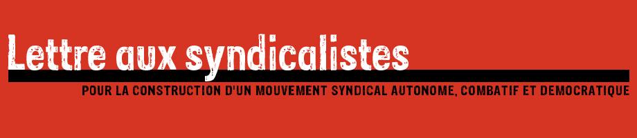 La lettre aux syndicalistes