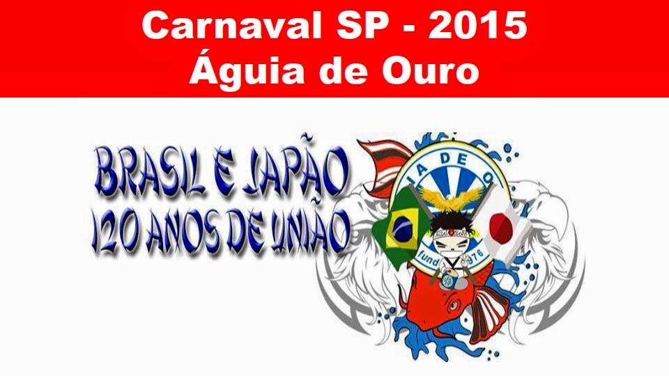CARNAVAL 2015 - 120 ANOS DO TRATADO BILATERAL BRASIL-JAPÃO