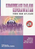 toko buku rahma: buku KOMUNIKASI DALAM KEPERAWATAN Teori dan Aplikasi, pengarang abdul nasir, penerbit salemba medika
