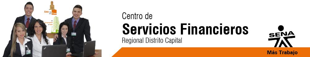 Centro de Servicios Financieros - SENA Regional Distrito Capital