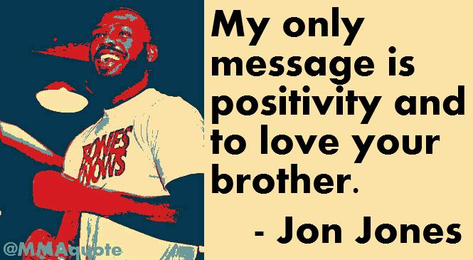 Jon Jones: Love Your Brother
