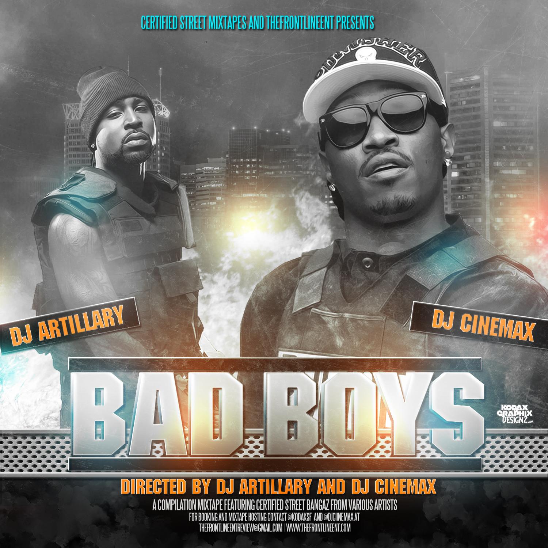 Mixtape Cover Bad Boys Dj Artillary Cinemax