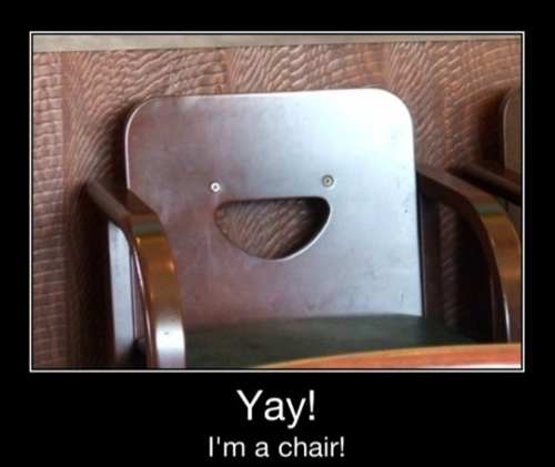 Yay - I'm A Chair!