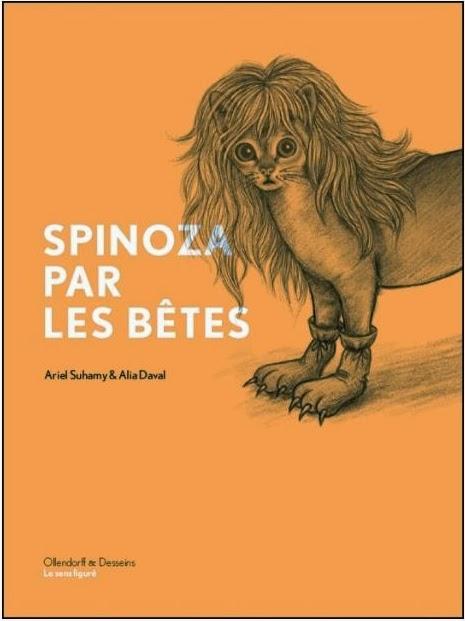 Ariel Suhamy & Alia Daval — Spinoza par les bêtes