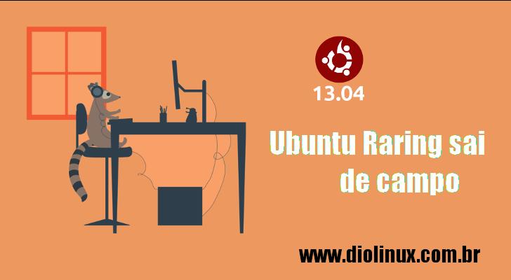 Ubuntu Raring encerra seu suporte