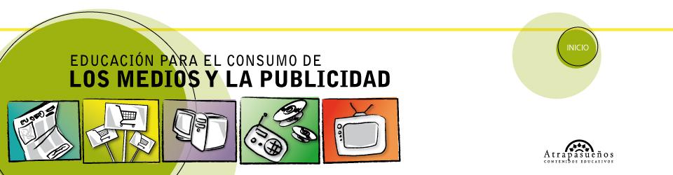 Educación para el consumo de los medios y la publicidad
