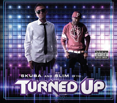 Skuba_And_Slim_(Of_112)-Turned_Up-WEB-2011-hhF_INT