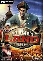 http://4.bp.blogspot.com/-vQos5kc8Weg/T0cuTvDPtlI/AAAAAAAADmQ/iD8_10vuY_g/s1600/No+Man%27s+Land+%5BMediafire+PC+game%5D.jpg