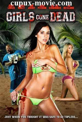 Girls Gone Dead (2012) BluRay 720p www.cupux-movie.com