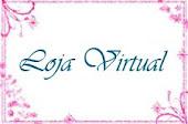 Visite a Loja Virtual!