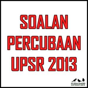 Soalan Percubaan UPSR Terengganu 2013