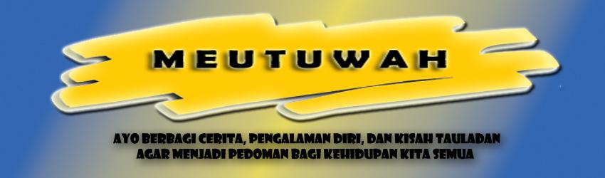 MEUTUWAH:::