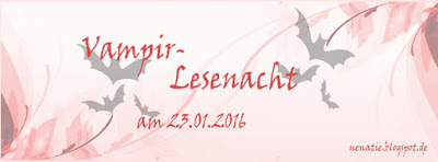 http://nenatie.blogspot.de/2016/01/lesenacht-ankundigung-vampirlesenacht.html#.Vp4GPKvcupp