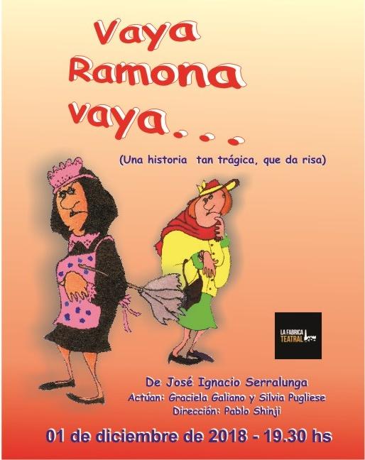 Muestra Producción teatral 2018. Vaya Ramona vaya...de Serraluga