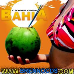 O Som Que Vem da Bahia 2013 | músicas