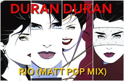 Duran Duran - Rio (Matt Pop Mix) 2012 Hi-Nrg Disco Eurobeat 80\'s \