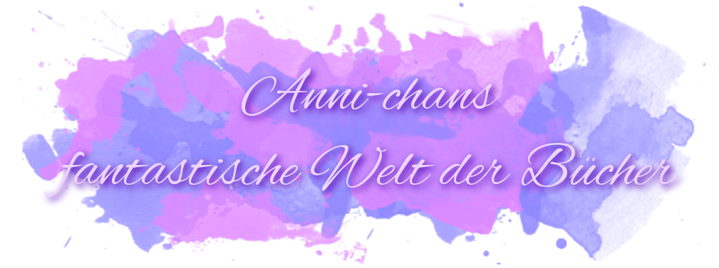Anni-chans fantastische Welt der Bücher