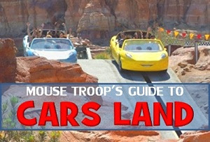 Mouse Troop&#39;s Guide to DCA Cars Land