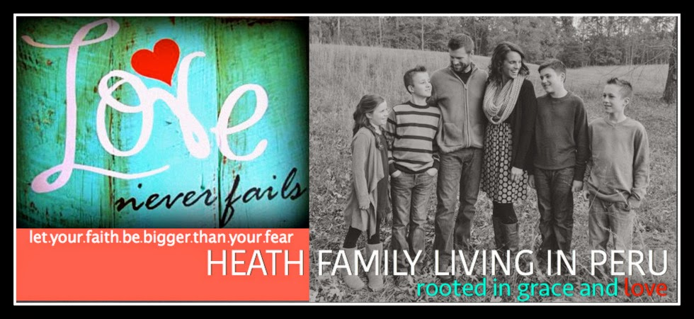 Heath Family Living In PERU