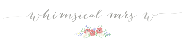 Whimsical Mrs W | Lifestyle