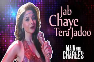 Jab Chaye Tera Jadoo