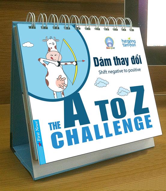 DÁM THAY ĐỔI - The A To Z Challenge