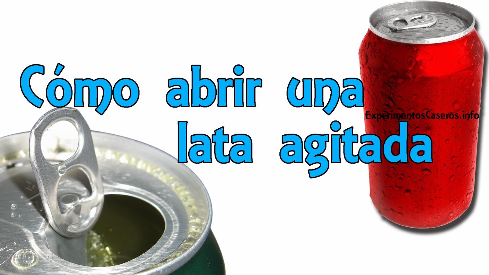 Cómo abrir una lata agitada, life hacks en español, trucos en la vida real, experimentos caseros, experimentos, experimento, experimentos para niños, trucos caseros, trucos para niños, inventos para niños, feria de ciencias, experimentos de física, experimentos para la feria científica, tips para la vida