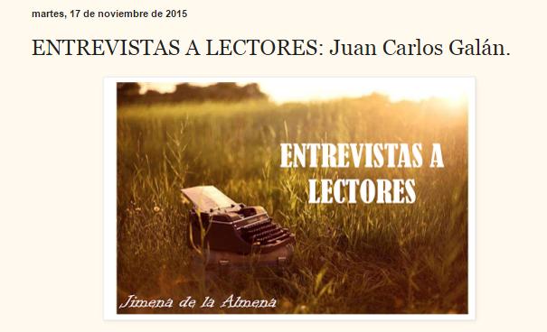 El blog de Juan Carlos, Entrevistas a lectores