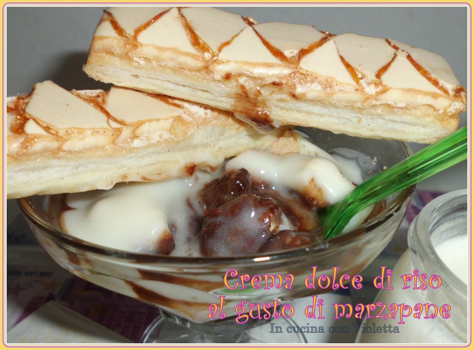 In Cucina Con Violetta: Crema dolce di riso al gusto di marzapane