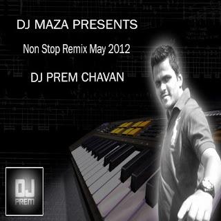 Dj Prem Non Stop DJ Remix
