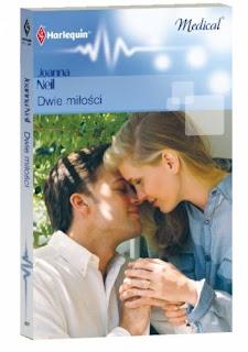 """""""Dwie miłości"""" Joanna Neil"""