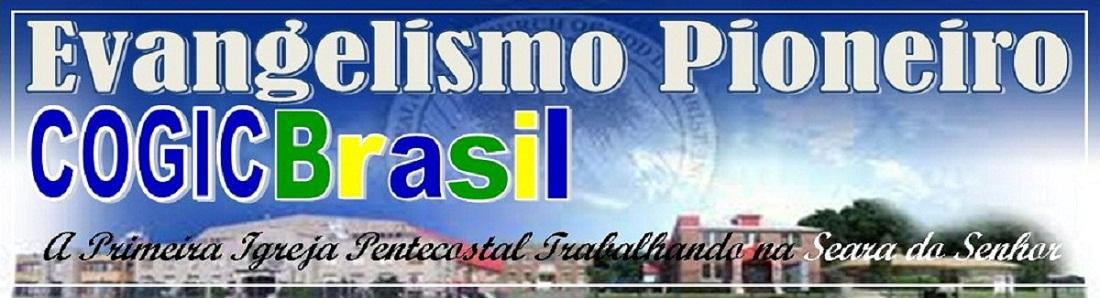EVANGELISMO PIONEIRO COGIC BRASIL