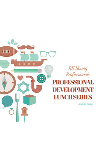 RIT Young Professionals Professional Lunch Series