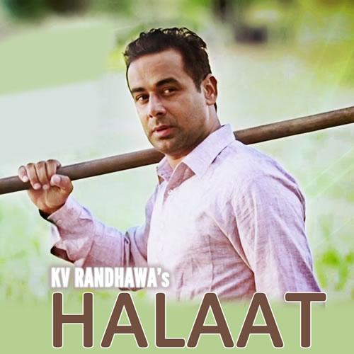 Halaat - KV Randhawa