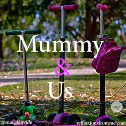 mummy & us