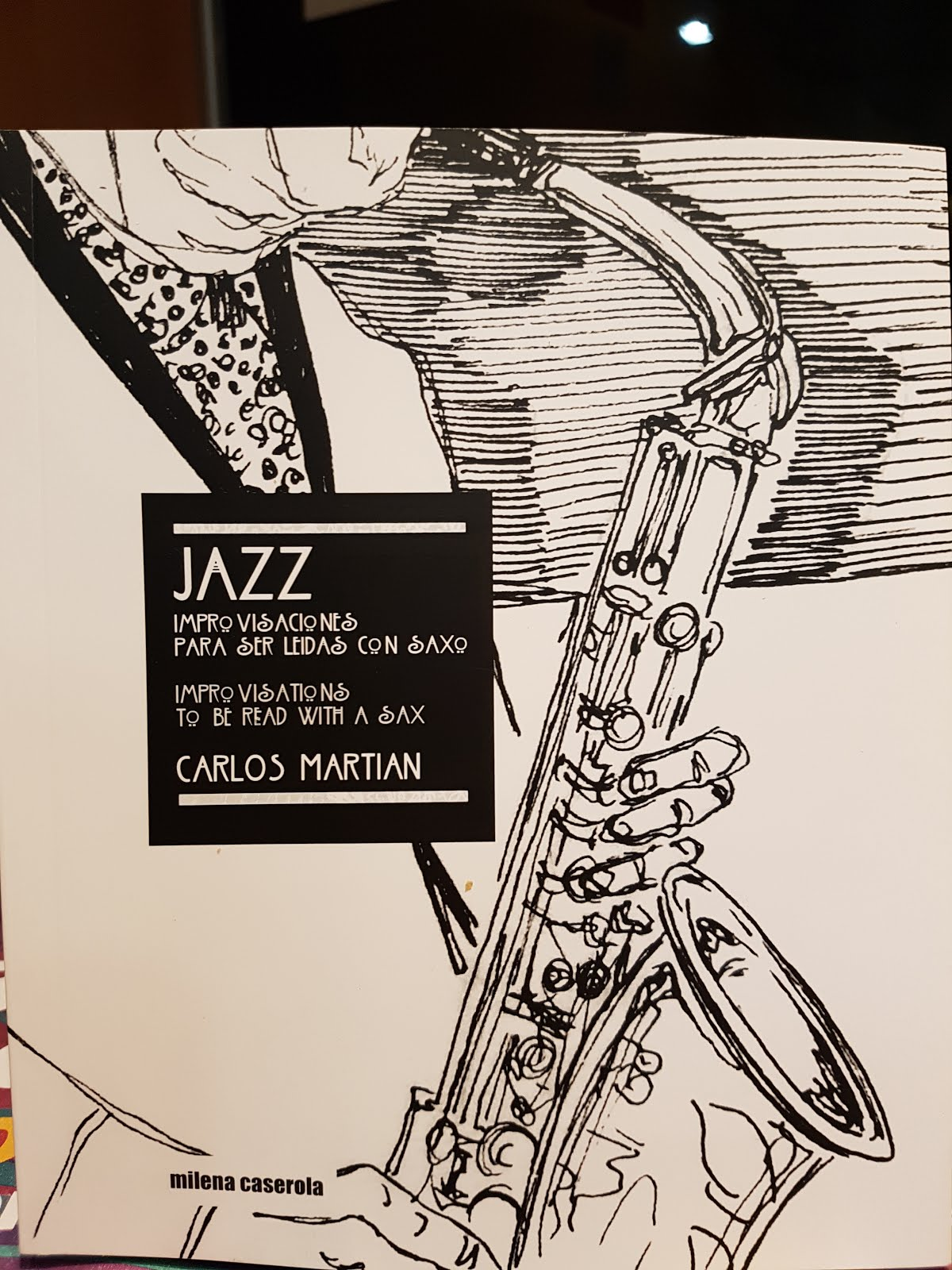 Jazz, Improvisaciones para ser leídas con saxo