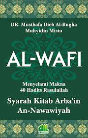 Jual Buku Online Surabaya | AL-WAFI Syarah Kitab Arba'in An-Nawawiyah (Soft Cover)