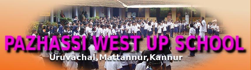 Pazhassi West U P School