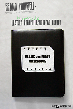 Brand Yourself: Brand-erific Leather Portfolio/Notepad Holder | www.blackandwhiteobsession.com