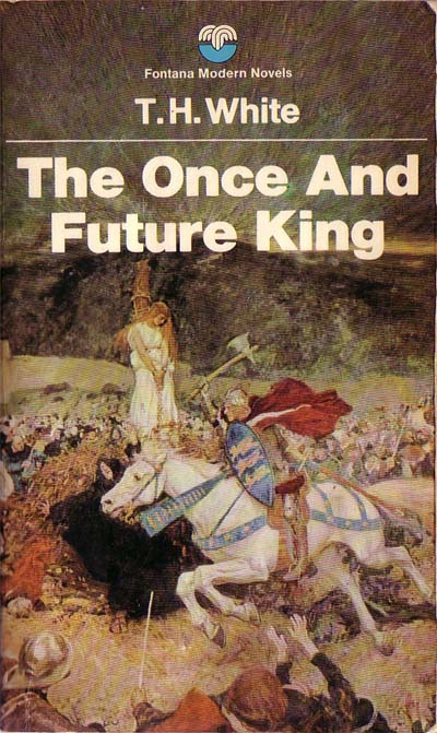 The Dreamer's Way: The Once and Future King- T.H.